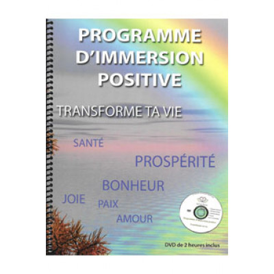 Programme d'immersion positive TRANSFORME TA VIE