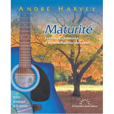 MATURITÉ, Textes et chansons d'un troubadour du coeur